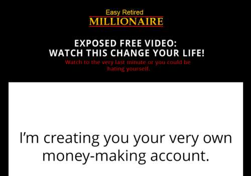 Easy Retired Millionaire sales video