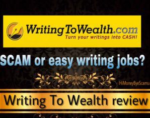Writing To Wealth: Scam Or Easy Money