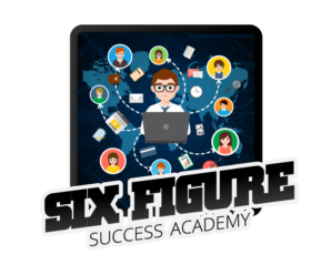 Six Figure Success Academy Review: Legit Or Scam