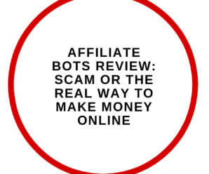 Affiliate Bots Review: Scam Or The Real Way To Make Money online