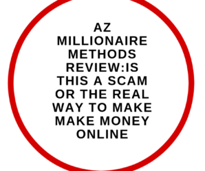 AZ Millionaire Method Review: Best Affiliate Marketing Strategies Online