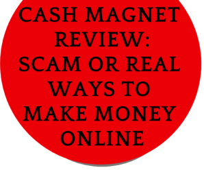 Cash Magnets Review: Scam Or Can I Make Money From Affiliate Marketing